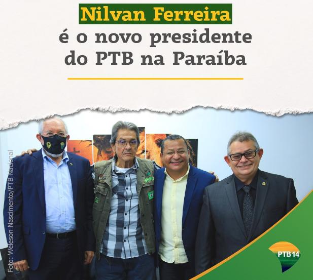 PTB da Paraíba deixa o campo das esquerdas e passa integrar o campo da direita, sob o comando de Nilvan Ferreira.