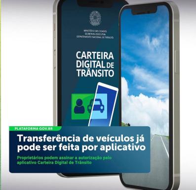 Carteira Digital de Trânsito: Governo Bolsonaro lança aplicativo que permite transferência de veículos.